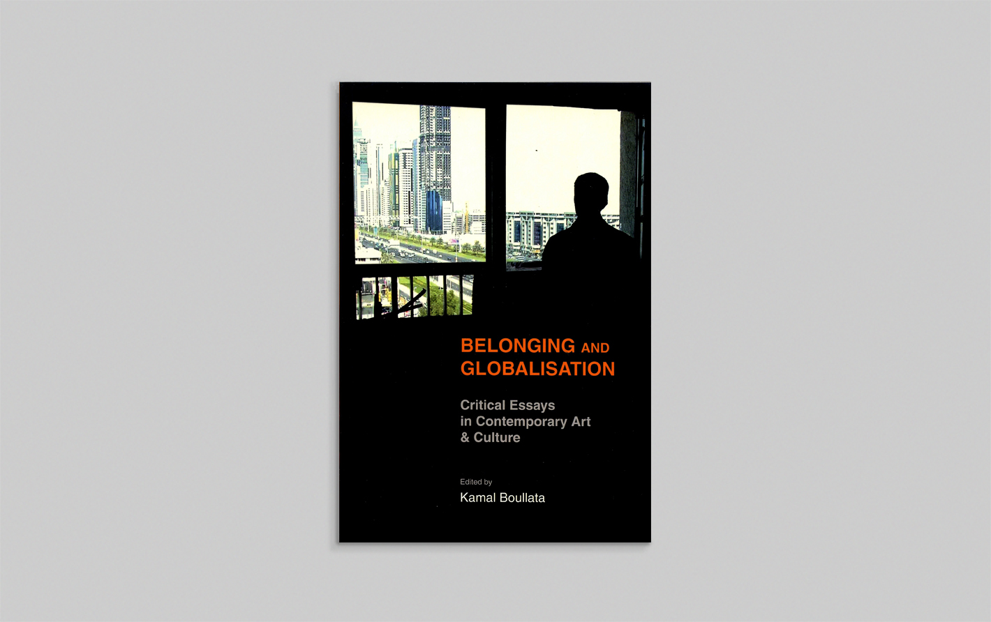 publications sharjah art foundation publication details belonging and globalisation critical essays in contemporary art