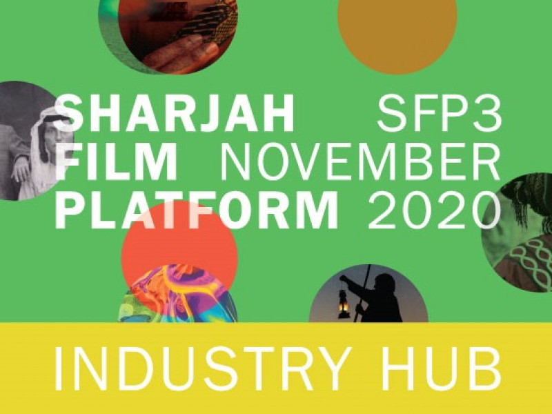 Sharjah Art Foundation's annual Sharjah Film Platform (SFP) to feature a new industry programme, the SFP Industry Hub