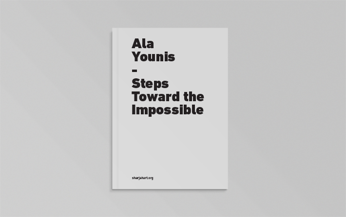 Ala Younis: Steps Towards the Impossible