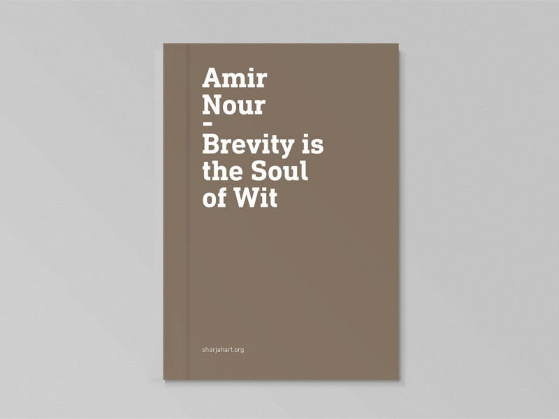 publications sharjah art foundation amir nour brevity is the soul of wit a retrospective 1965 present