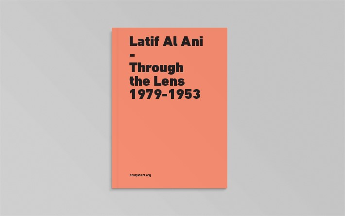 Latif Al Ani: Through the Lens 1953—1979