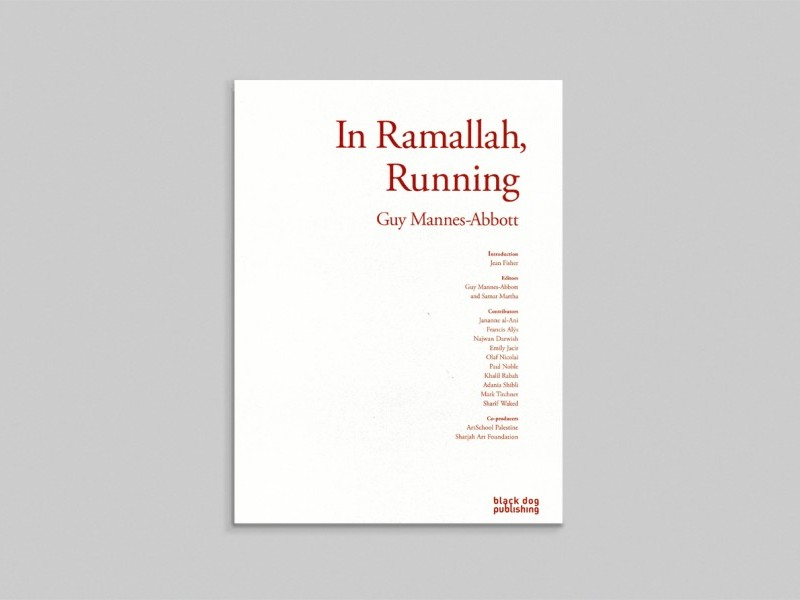 Guy Mannes-Abbott: In Ramallah, Running