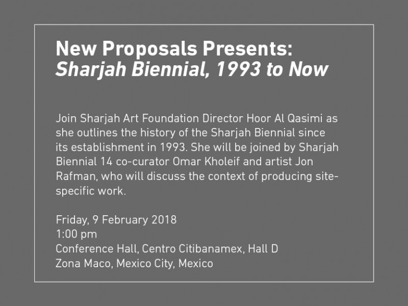 New Proposals Presents: Sharjah Biennial, 1993 to Now