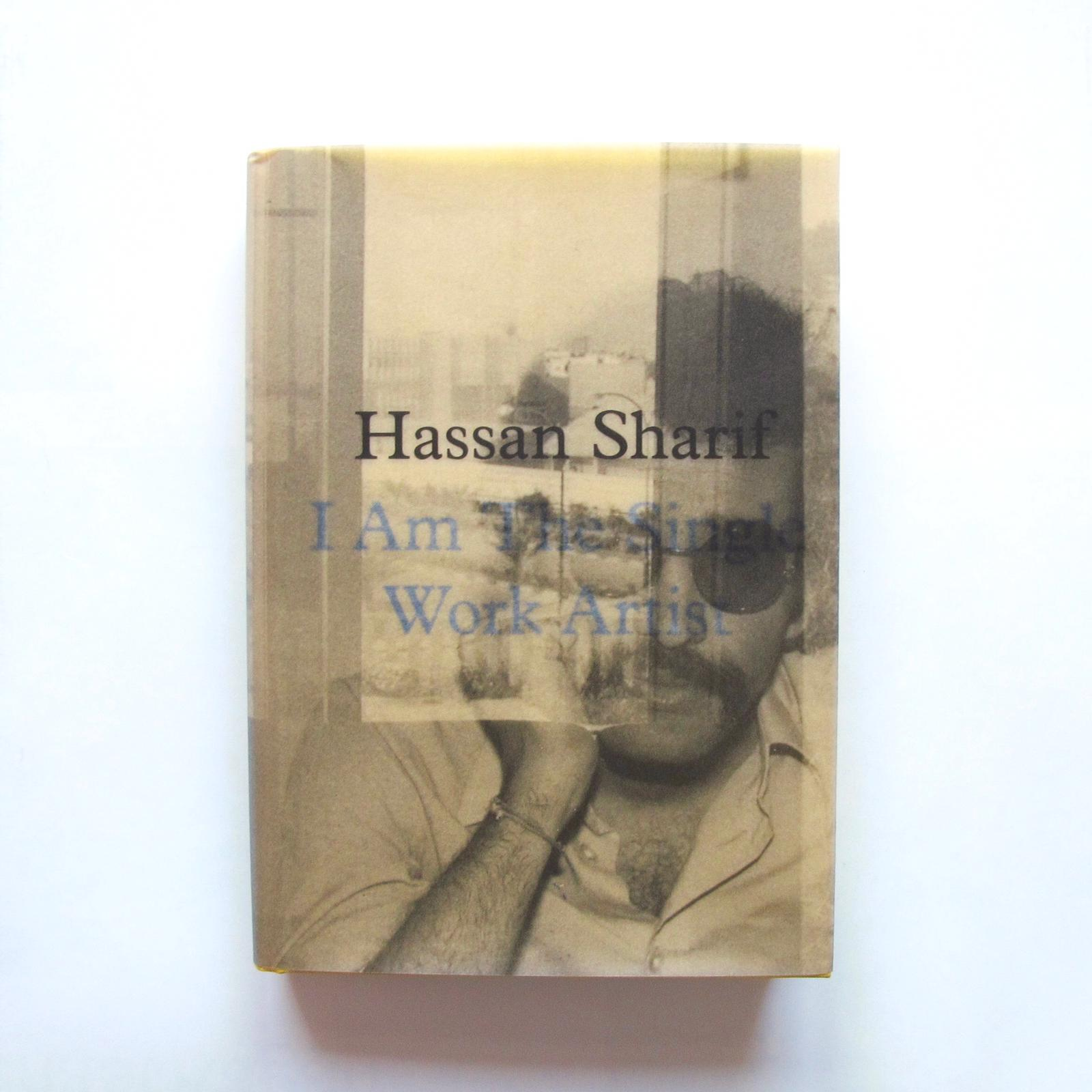 Hassan Sharif: I Am The Single Work Artist Image